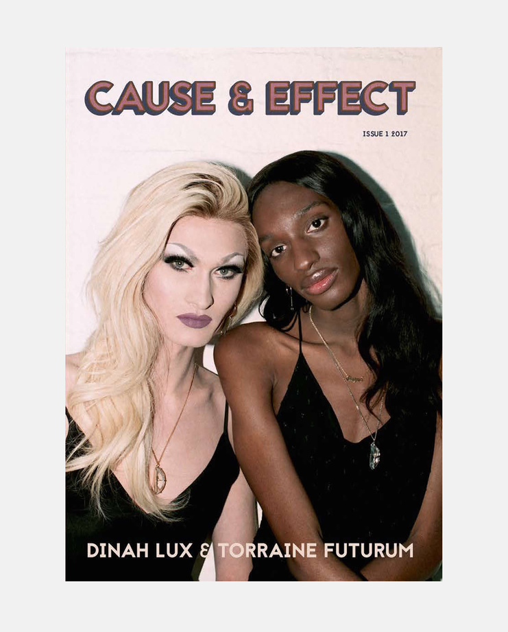 Issue 1 | Dinah Lux & Torraine Futurum, Cause & Effect Magazine